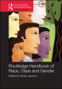 Routledge Handbook of Race, Class and Gender