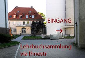 Interims-Eingang zur UB-Lehrbuchsammlung