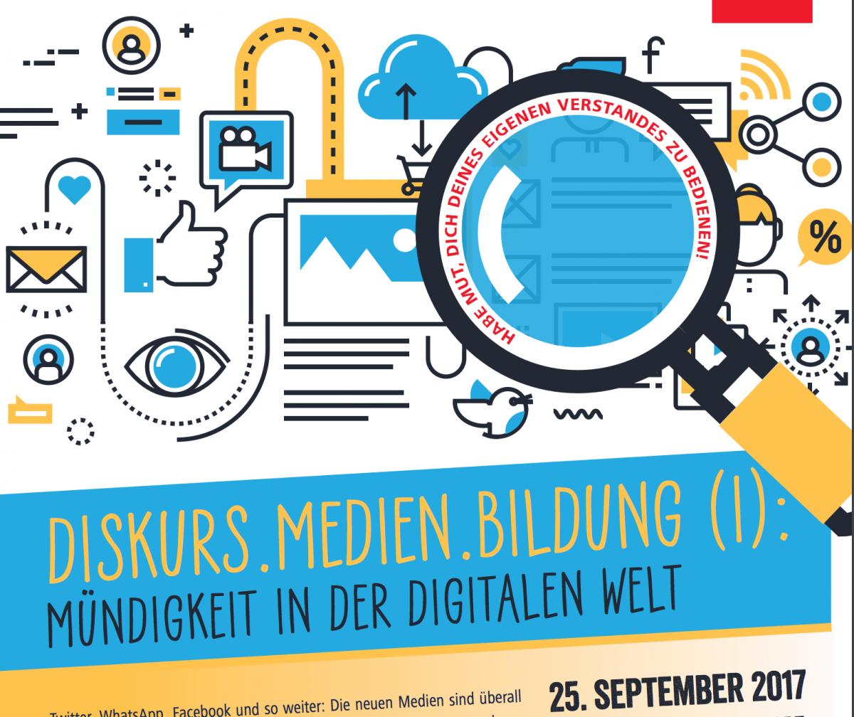 Einladung zur Tagung Diskurs.Medien.Bildung: Mündigkeit in der digitalen Welt